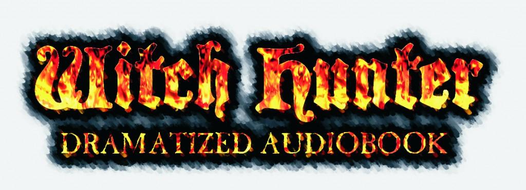 Witch Hunter Dramatized Audiobook